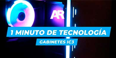1 Minuto de Tecnología: ¿Cómo son los nuevos gabinetes iC3?