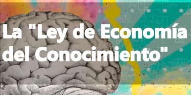 4 frases sobre la Ley de Economía del Conocimiento