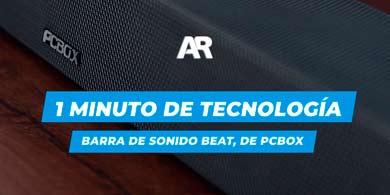 1 Minuto de Tecnología: barra de sonido BEAT, de PCBOX